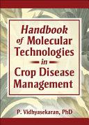 Handbook of Molecular Technologies in Crop Disease Management