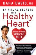 Spiritual Secrets to a Healthy Heart