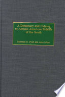 A Dictionary And Catalog Of African American Folklife Of The South