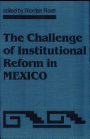 The Challenge of Institutional Reform in Mexico