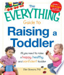 The Everything Guide to Raising a Toddler Book PDF