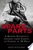 Spare Parts: From Campus to Combat