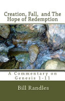 Creation Fall And The Hope Of Redemption