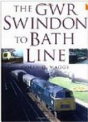 The GWR Swindon to Bath Line