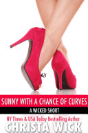 Sunny with a Chance of Curves