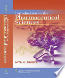 Introduction to the Pharmaceutical Sciences