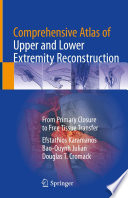 Comprehensive Atlas of Upper and Lower Extremity Reconstruction Book