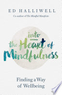 Into the Heart of Mindfulness Book