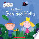 The Magical Tale of Ben and Holly  Ben   Holly s Little Kingdom
