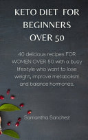 Keto Diet for Beginners Over 50
