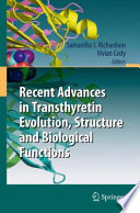 Recent Advances in Transthyretin Evolution  Structure and Biological Functions Book