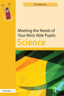 Meeting the Needs of Your Most Able Pupils: Science