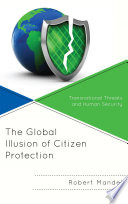 The Global Illusion of Citizen Protection Book