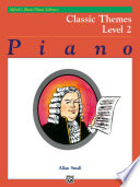 Alfred's Basic Piano Library - Classic Themes Book 2