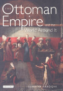 Pdf The Ottoman Empire and the World Around it Telecharger