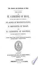 The Lives of St  Catherine of Ricci  of the Third Order of St  Dominick
