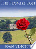 The Promise Rose Book