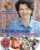 """""""Delicious Under Pressure"""" by Meredith Laurence, Jessica Walker"""