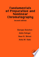 Fundamentals Of Preparative And Nonlinear Chromatography Book PDF