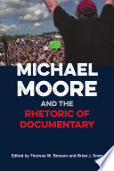 Michael Moore and the Rhetoric of Documentary Book PDF