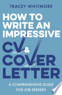 How to Write an Impressive Cv and Cover Letter
