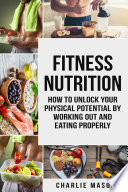 Fitness Nutrition  fitness nutrition weight muscle food guide your loss health fitness books  Book PDF