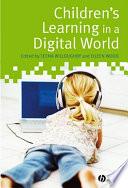 Children s Learning in a Digital World
