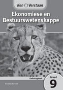 Books - Ken & Verstaan Ekonomiese en Bestuurswetenskappe Oefeningboek Graad 9 | ISBN 9781107696884