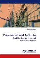 Preservation and Access to Public Records and