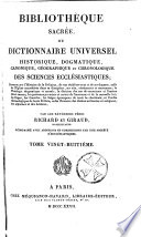 Bibliothèque sacrée, ou Dictionnaire universel, historique, dogmatique, canonique, géographique et chronologique des sciences ecclésiastiques