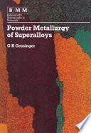 Powder Metallurgy of Superalloys