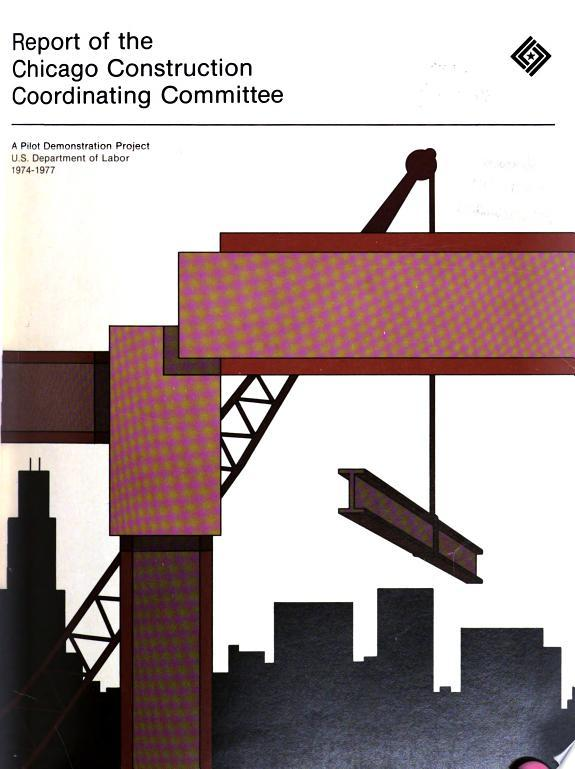 Report of the Chicago Construction Coordinating Committee