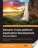 Xamarin Cross Platform Application Development   Second Edition