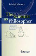 The Scientist as Philosopher