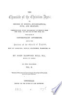 The chronicle of the Christian ages  or  Record of events ecclesiastical  civil and military  from the year 1 to the end of 1858