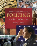 Professionalism in Policing  An Introduction
