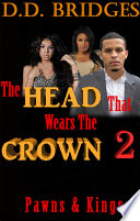 The Head That Wears The Crown 2