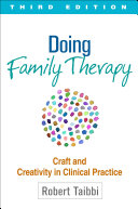 Doing Family Therapy, Third Edition