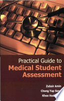 Practical Guide to Medical Student Assessment