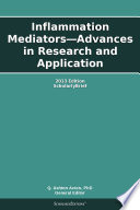 Inflammation Mediators   Advances in Research and Application  2013 Edition Book