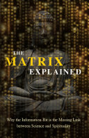 The Matrix Explained
