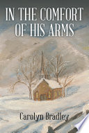 In the Comfort of His Arms Book