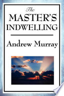 The Master s Indwelling