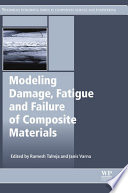 Modeling Damage Fatigue And Failure Of Composite Materials Book PDF