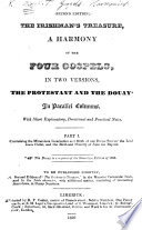 The Irishman s Treasure  a Harmony of the Four Gospels  in Two Versions  the Protestant and the Douay  in Parallel Columns  with     Notes   Second Edition   Part I