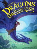 The Dragons of Ordinary Farm Pdf/ePub eBook