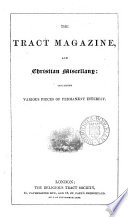 The Tract Magazine and Christian Miscellany