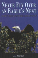 Never Fly Over an Eagle s Nest