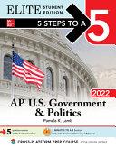 5 Steps to a 5  AP U S  Government   Politics 2022 Elite Student Edition