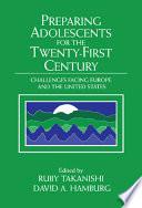 Preparing Adolescents for the Twenty First Century